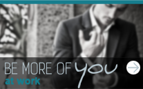 Be More of You - At Work